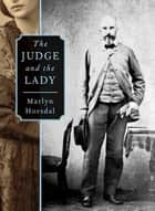 The Judge and the Lady ebook by Marlyn Horsdal