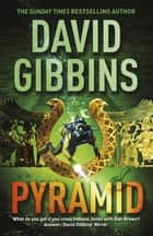 Pyramid eBook by David Gibbins