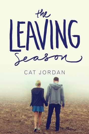 The Leaving Season ebook by Cat Jordan