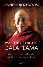 Waiting for the Dalai Lama ebook by Annelie Rozeboom