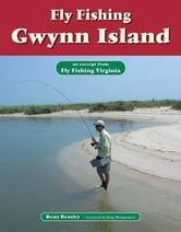 Fly Fishing Gwynn Island - An Excerpt from Fly Fishing Virginia ebook by Beau Beasley
