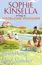 Swimming Pool Sunday eBook by Madeleine Wickham
