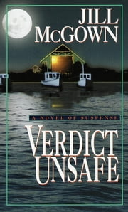 Verdict Unsafe ebook by Jill McGown