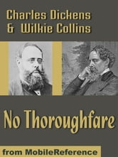 No Thoroughfare (Mobi Classics) ebook by Charles Dickens,Wilkie Collins