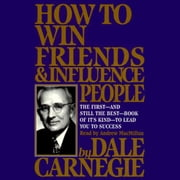 How To Win Friends And Influence People audiobook by Dale Carnegie