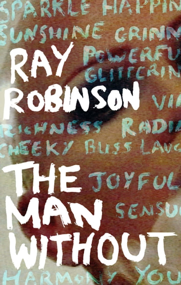 The Man Without ebook by Ray Robinson