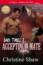 Accepting a Mate ebook by Christine Shaw