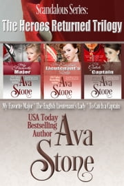Heroes Returned Trilogy ebook by Ava Stone