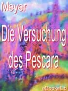 Versuchung des Pescara, Die ebook by eBooksLib