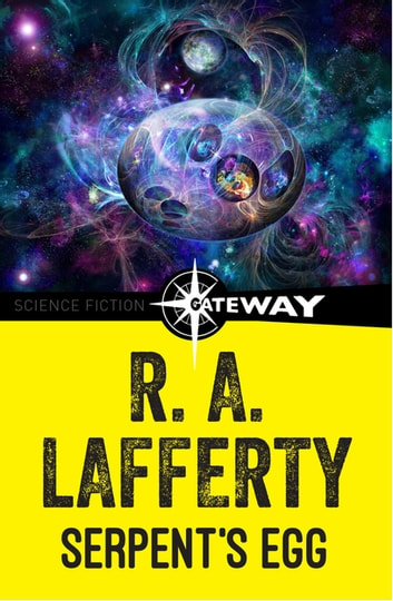 Serpent's Egg ebook by R. A. Lafferty