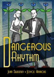 """Dangerous Rhythm"" by Joyce Hinrichs and Jean Sweeney ebook by Jean Sweeney"