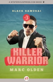 Killer Warrior ebook by Marc Olden