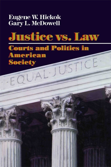 Justice vs. Law ebook by Eugene Hickok,Gary L. Macdowell