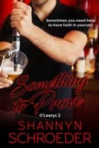 Something to Prove eBook by Shannyn Schroeder