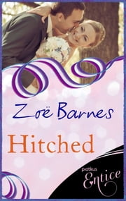 Hitched ebook by Zoe Barnes