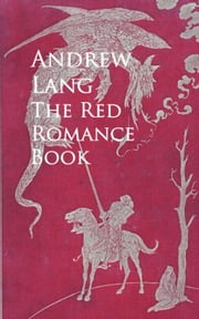 The Red Romance Book ebook by Andrew  Lang
