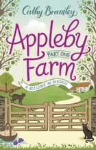 Appleby Farm - Part One - A Blessing in Disguise ebook by