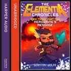 Book Three: Part 2 Herobrine's Message (The Elementia Chronicles, Book 3) audiobook by Sean Fay Wolfe