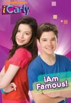 iAm Famous! (iCarly) ebook by Nickeoldeon