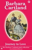 37 Journey To love ebook by Barbara Cartland
