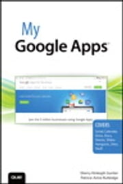 My Google Apps ebook by Patrice-Anne Rutledge,Sherry Kinkoph Gunter