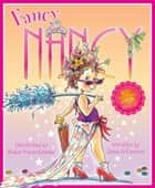 Fancy Nancy 10th Anniversary Edition ebook by Jane O'Connor, Robin Preiss Glasser