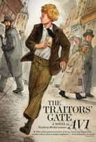 The Traitors' Gate ebook by Avi, Karina Raude