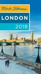 Rick Steves London 2018 ebook by Rick Steves, Gene Openshaw