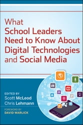 What School Leaders Need to Know About Digital Technologies and Social Media ebook by