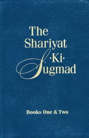 The Shariyat-Ki-Sugmad, Books One&Two ebook by Paul Twitchell