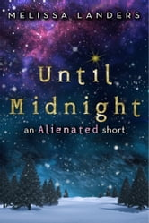 Until Midnight - An Alienated short ebook by Melissa Landers