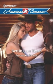 Betting on Texas ebook by Amanda Renee