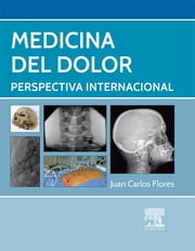 Medicina del dolor - Perspectiva internacional ebook by Juan Carlos Flores