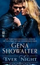 Ever Night eBook by Gena Showalter