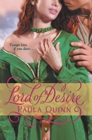 Lord of Desire ebook by Paula Quinn