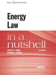 Tomain and Cudahy's Energy Law in a Nutshell, 2d ebook by Joseph Tomain,Richard Cudahy