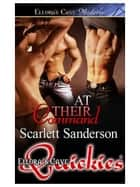 At Their Command ebook by Scarlett Sanderson