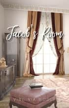 Jacob's Room ebook by