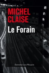 Le Forain ebook by Michel Claise