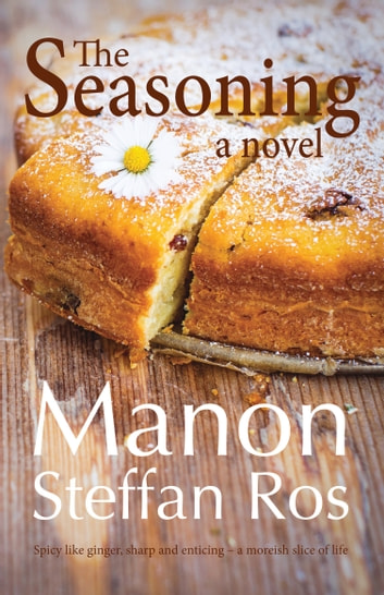 The Seasoning eBook by Manon Steffan Ros