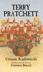 Unseen Academicals ebook by Stephen  Briggs,Terry Pratchett