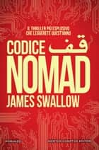 Codice Nomad ebook by James Swallow