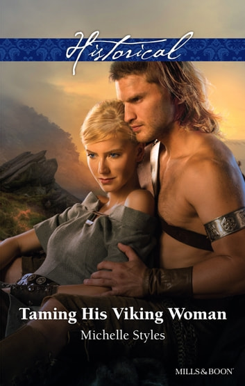 Taming His Viking Woman ebook by Michelle Styles