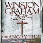 The Angry Tide - A Novel of Cornwall 1798-1799 audiobook by Winston Graham, Oliver J. Hembrough