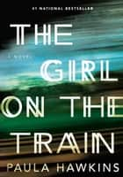ebook The Girl on the Train de Paula Hawkins