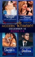 Modern Romance December 2016 Books 5-8: A Royal Vow of Convenience / The Desert King's Secret Heir / Married for the Sheikh's Duty / Surrendering to the Vengeful Italian (Mills & Boon e-Book Collections) ebook by Sharon Kendrick, Annie West, Tara Pammi,...