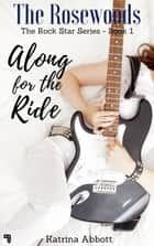 Along for the Ride 電子書 by Katrina Abbott