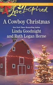 A Cowboy Christmas ebook by Linda Goodnight, Ruth Logan Herne