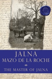 The Master of Jalna ebook by Mazo de la Roche
