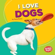 I Love Dogs audiobook by Tessa Kenan